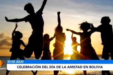 CELEBRACIÓN DEL DÍA DE LA AMISTAD EN BOLIVIA