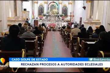 RECHAZAN PROCESOS A AUTORIDADES ECLESIÁSTICAS