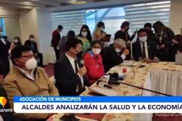 ALCALDES ANALIZARAN LA SALUD Y LA ECONOMÍA