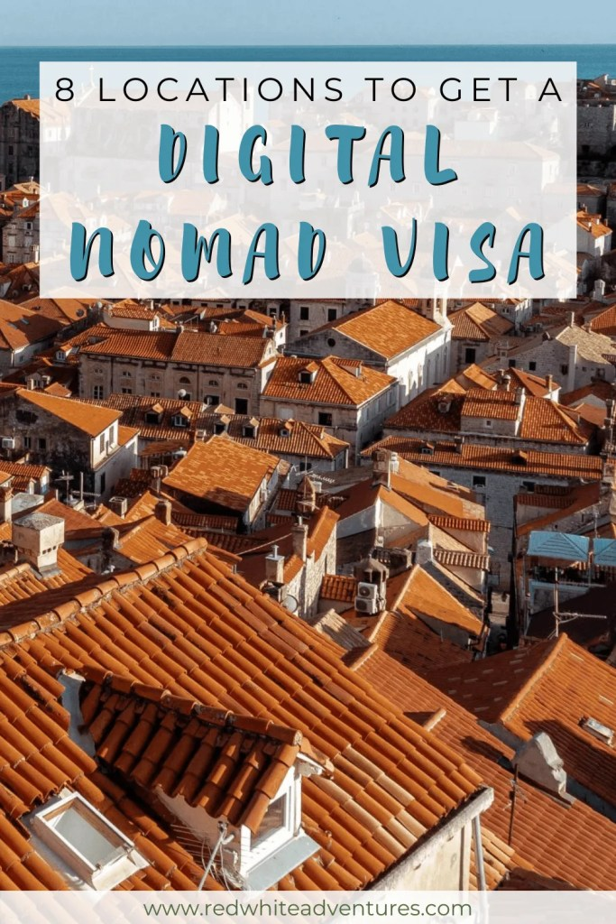 Pin for Pinterest for 8 locations to get a digital nomad visa.