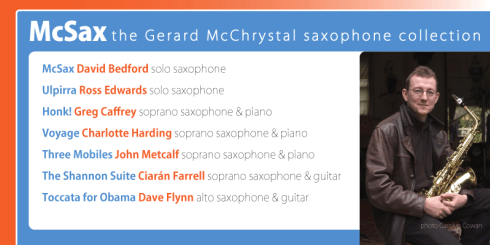 This exciting McSax collection has been especially chosen by Irish saxophonist Gerard McChrystal.