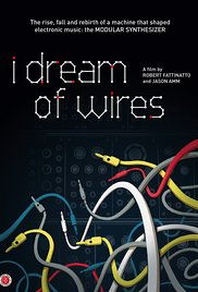 I Dream Of Wires 2014