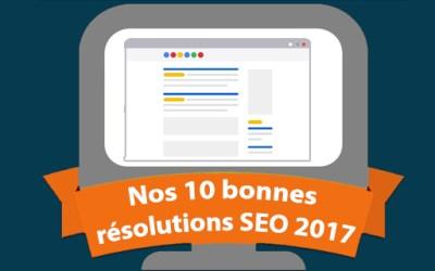 Nos 10 bonnes résolutions SEO pour 2017