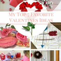 7 Favorite Valentine's Ideas!