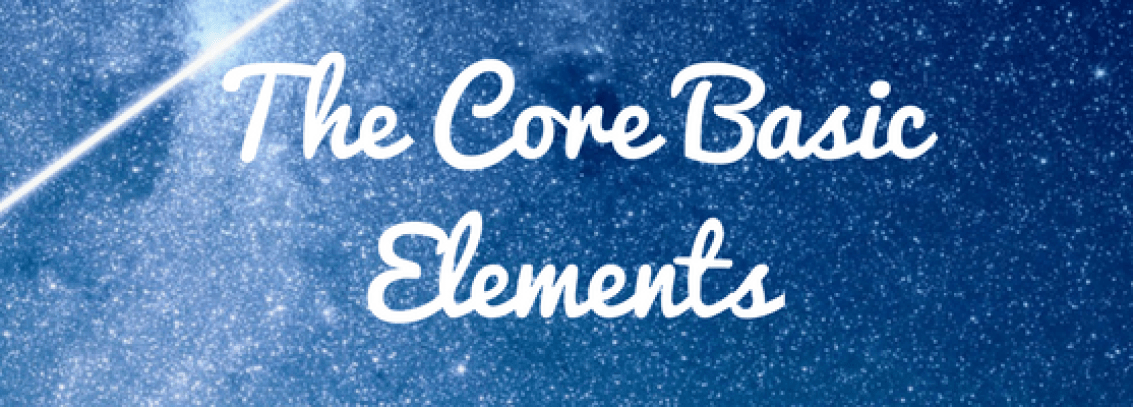 The Core Basic Elements