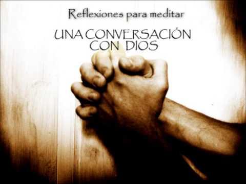 Reflexiones Cristianas - Una conversación con Dios