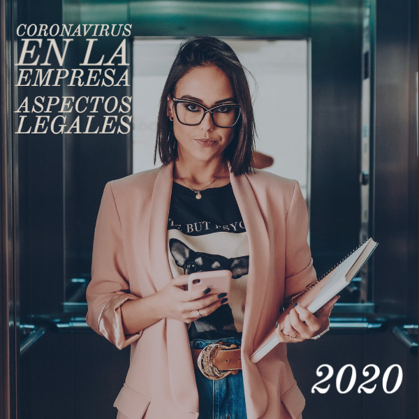 ASPECTOS LEGALES DEL CORONAVIRUS EN LA EMPRESA