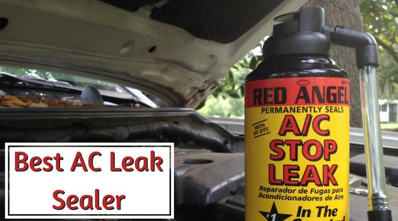 Best Ac Leak Sealer Top Refrigerant Leak Stopper Reviews 2020
