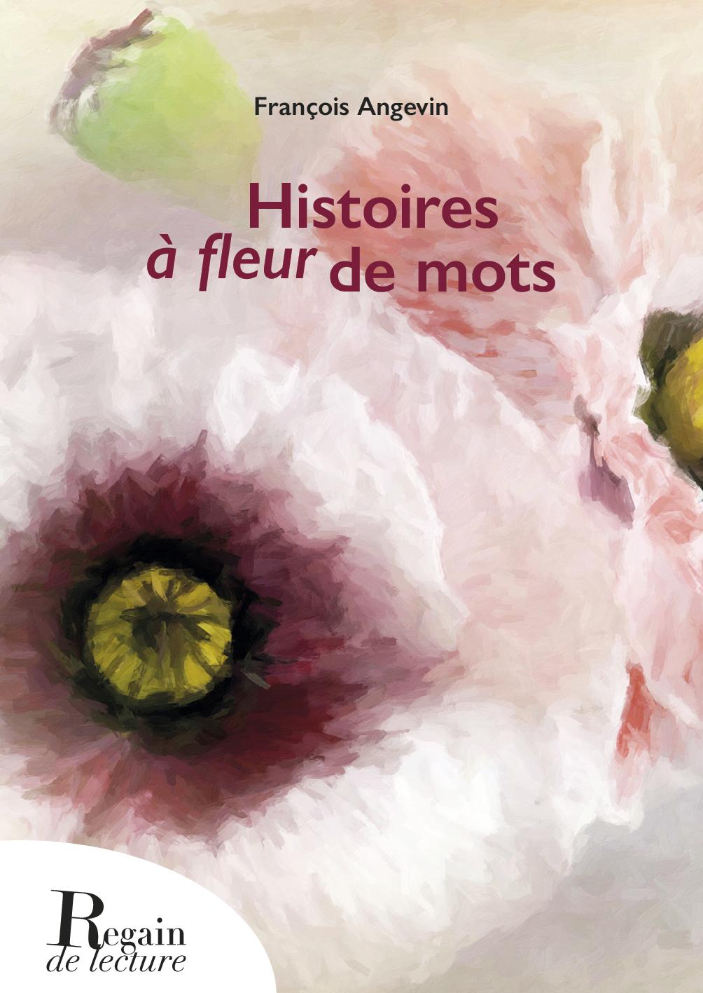 """Résultat de recherche d'images pour """"HISTOIRES À FLEUR DE MOTS"""""""