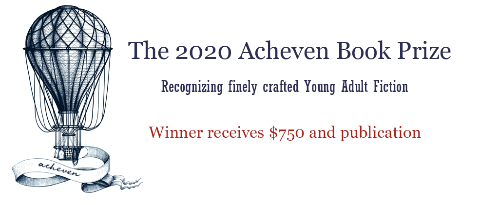 The Acheven Book Prize for Young Adult Fiction, bestowed by Regal House Publishing