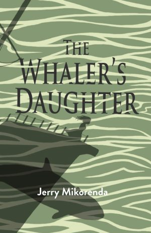 The Whaler's Daughter