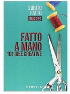 libro idee creazioni per la casa