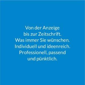 Grafik-Design Von der Anzeige bis zur Zeitschrift. Individuell und ideenreich.