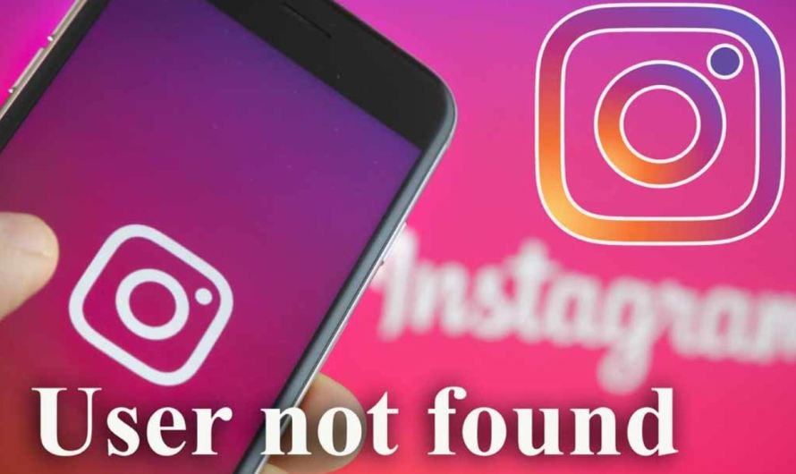 Instagram User Not Found? Here Are the Reasons