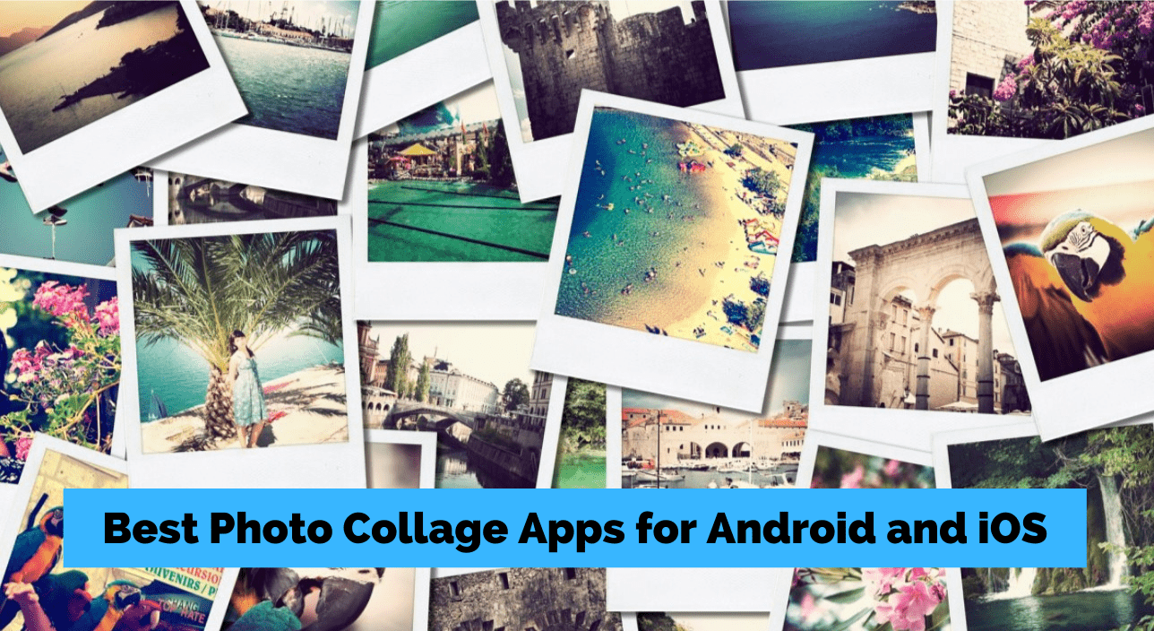 9 Best Photo Collage Apps For Android And Ios 2021 Regendus
