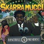 Skarra Mucci Dancehall President