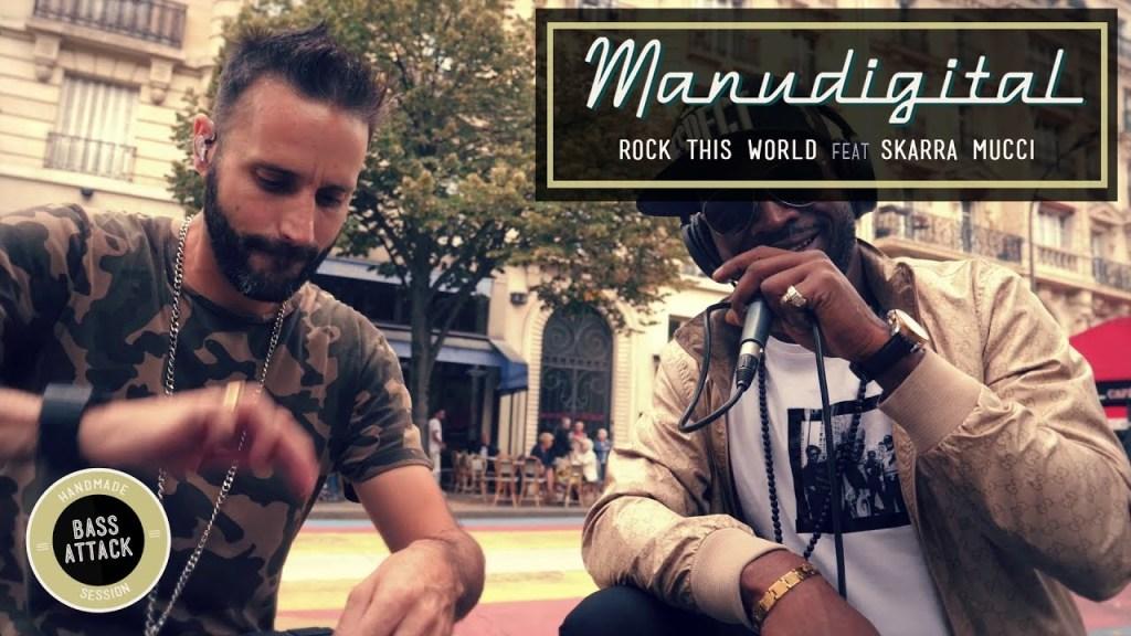 ManuDigital ft Skarra Mucci : Rock This World