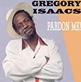 Gregory Isaacs : Pardon Me