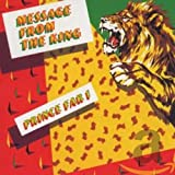 Prince Far I  : Message From The King