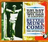 Delroy Wilson : Better must come