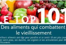 le top 101 des aliments qui combattent le vieillissement