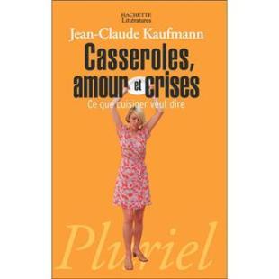 Livre Casseroles, amour et crises