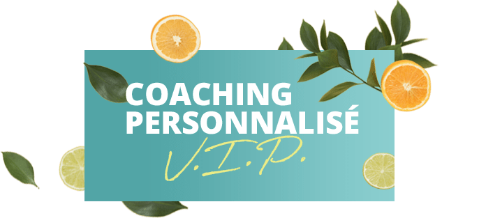 Coaching personnalisé VIP