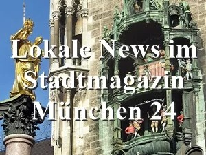 Stadtmagazin München24 www.stadtmagazin-muenchen24.de