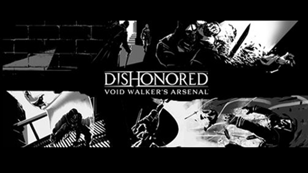 Datato il DLC Void Walker's Arsenal per Dishonored