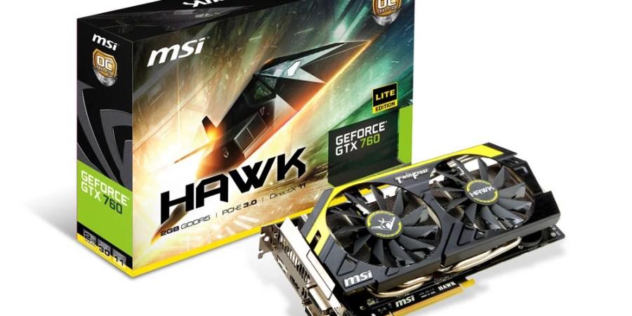 MSI annuncia la GeForce GTX 760 Hawk