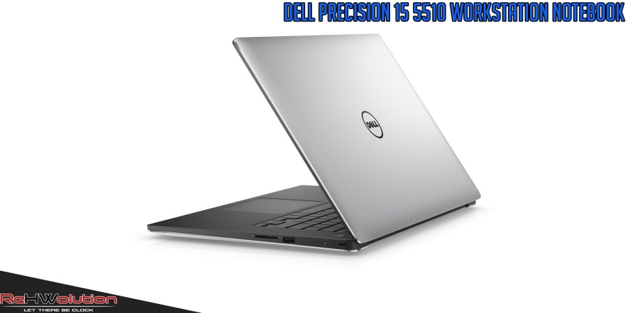 Dell Precision 15 5510 Workstation Notebook – Review