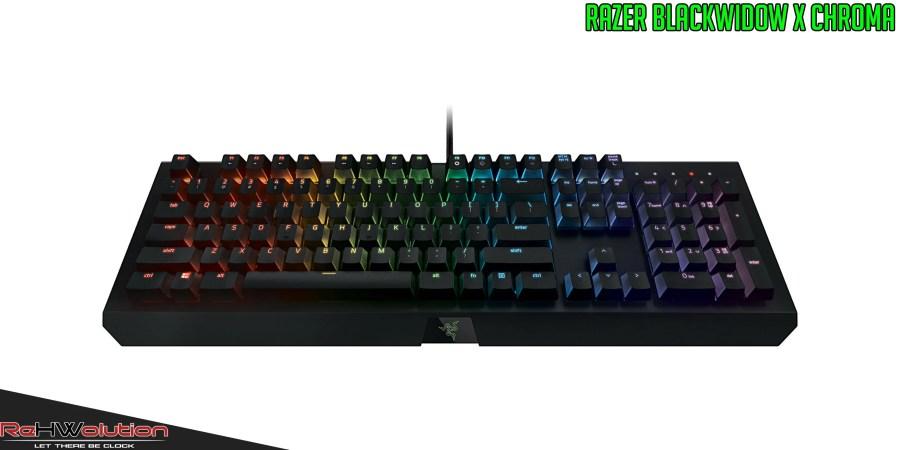 Razer BlackWidow X Chroma – Review