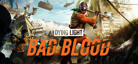 "Dying Light: Bad Blood, il nuovo battle royale ""brutale"""