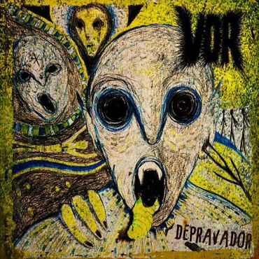 VOR - Depravador (2018) - Reigns The Chaos