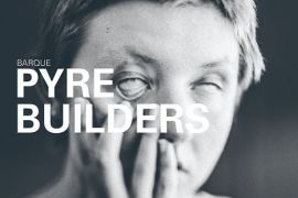"Barque - ""Pyre Builders"" [EP] (2019)"