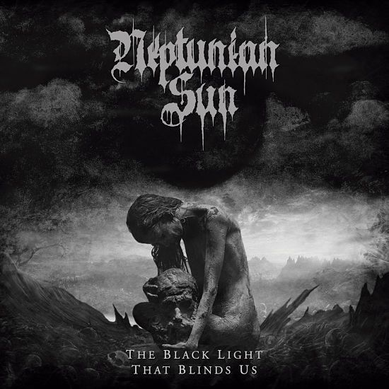 "Neptunian Sun - ""The black light that blinds us"" (2019)"