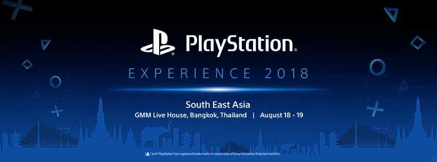PlayStation Experience 2018 South East Asia to take place in Bangkok, Thailand