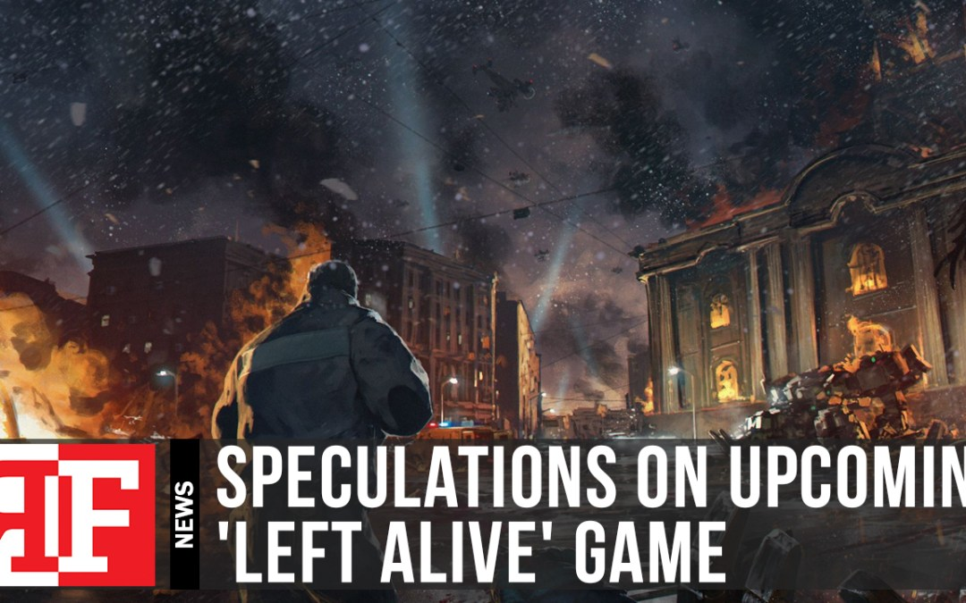 Speculations on Square-Enix's 'Left Alive' Game