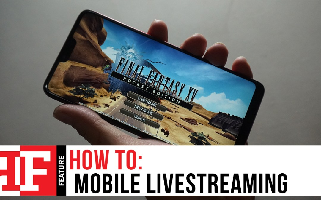 How to: Mobile Livestreaming