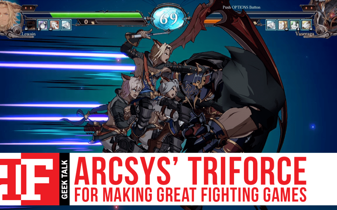 ArcSys' Triforce for Making Great Fighting Games
