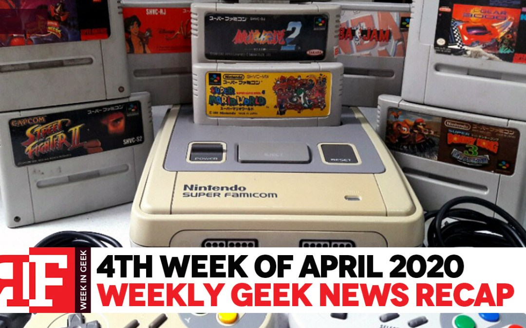 Week in Geek: Week 4 – April 2020