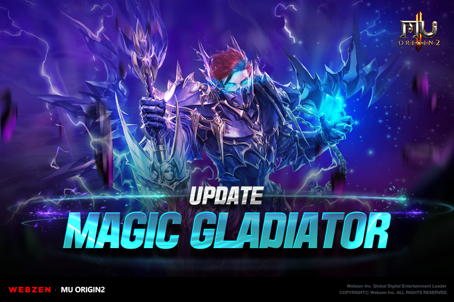 MU ORIGIN 2's New Class Magic Gladiator is Out Today