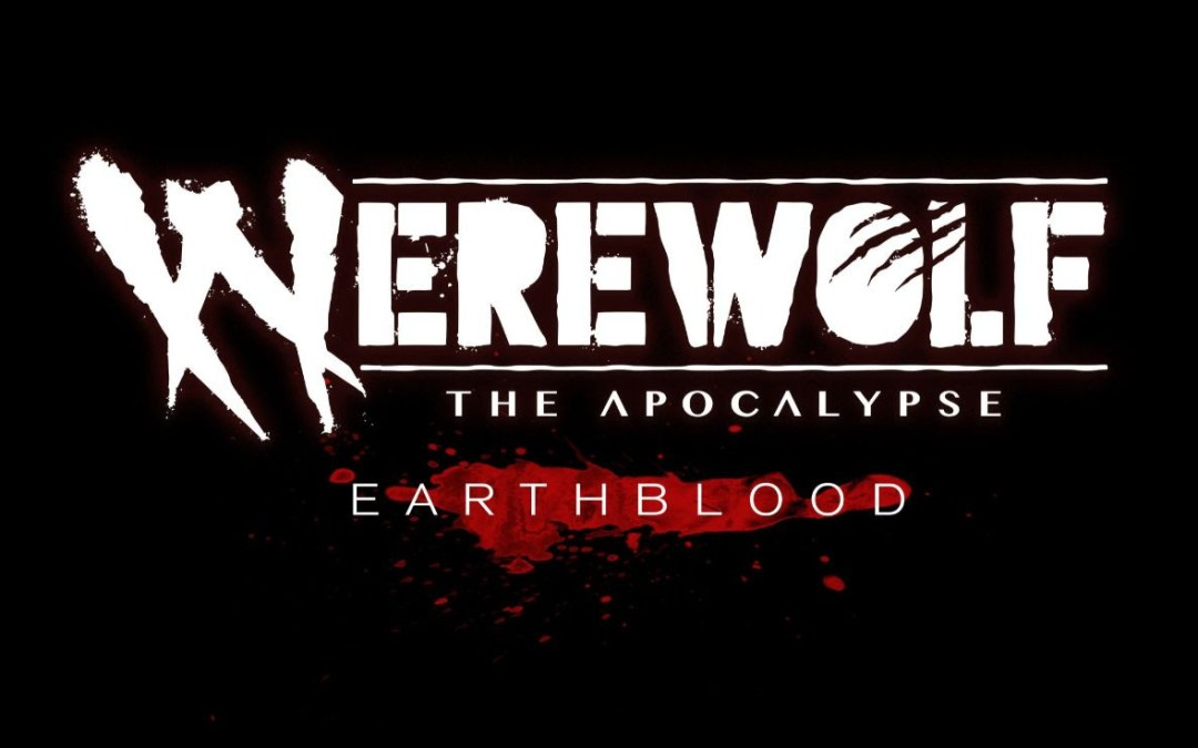 Unleash Your Rage Now in Werewolf: The Apocalypse – Earthblood