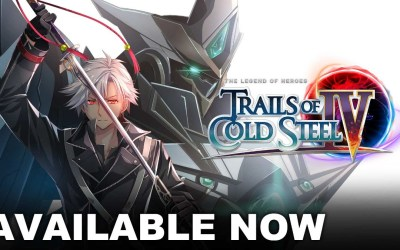 The Legend of Heroes: Trails of Cold Steel IV is now available on Nintendo Switch and PC