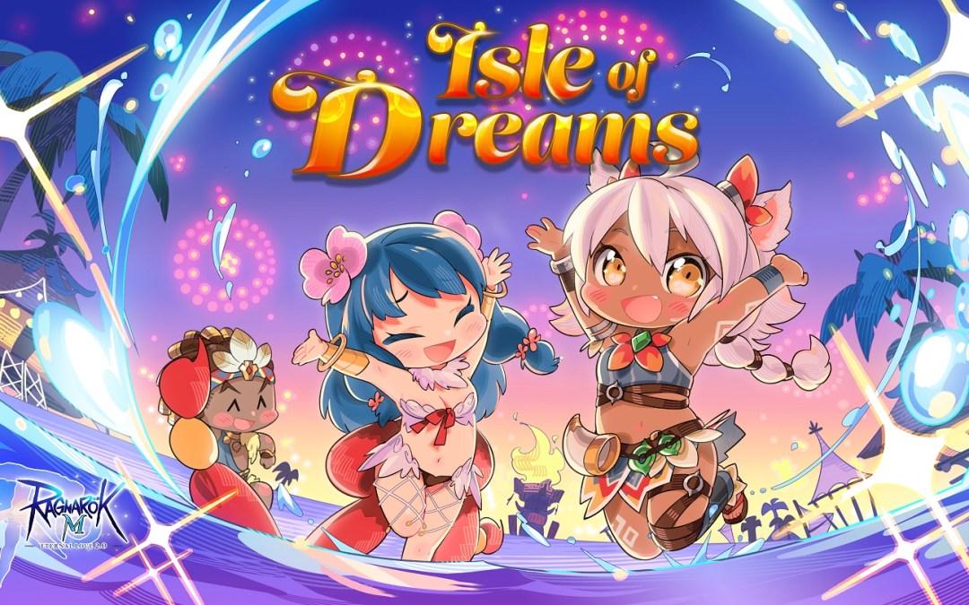 Ragnarok M: Eternal Love Begins Its Next Great Adventure in the Isle of Dreams