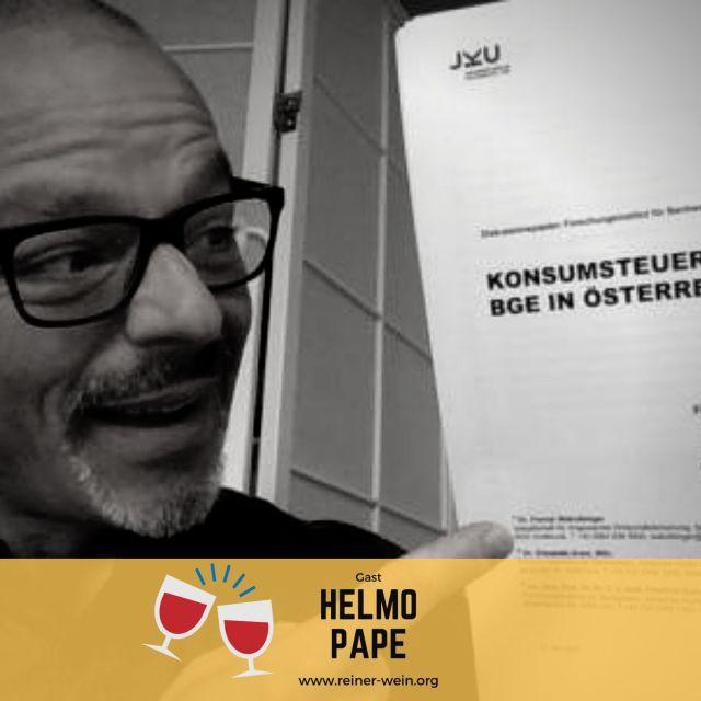 Helmo Pape, Generation Grundeinkommen, Gast Reiner Wein Politischer Podcast aus Wien