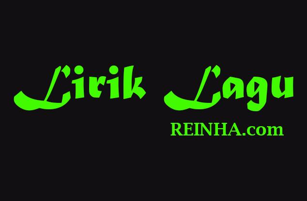 Lirik Lagu Hanya Rindu Andmesh Reinha Com