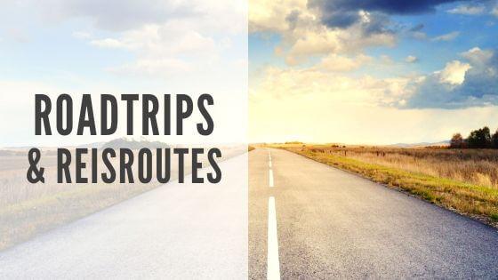 Roadtrips & reisroutes