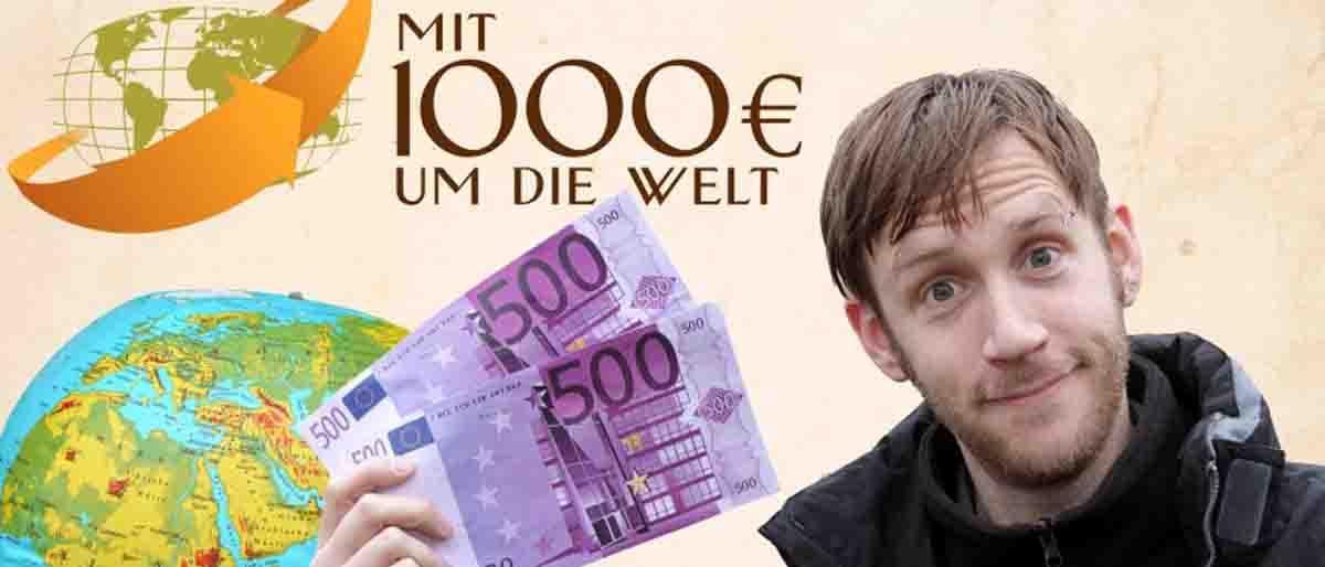 Mit 1000 Euro um die Welt