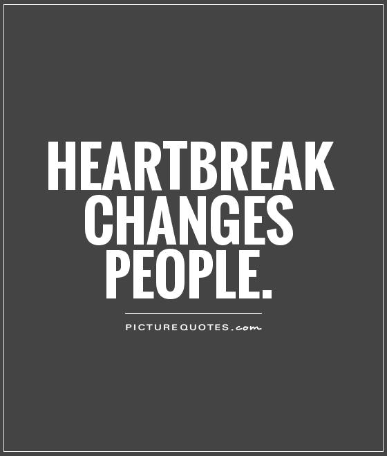 About And And Sayings Heartbreak Love Life Quotes